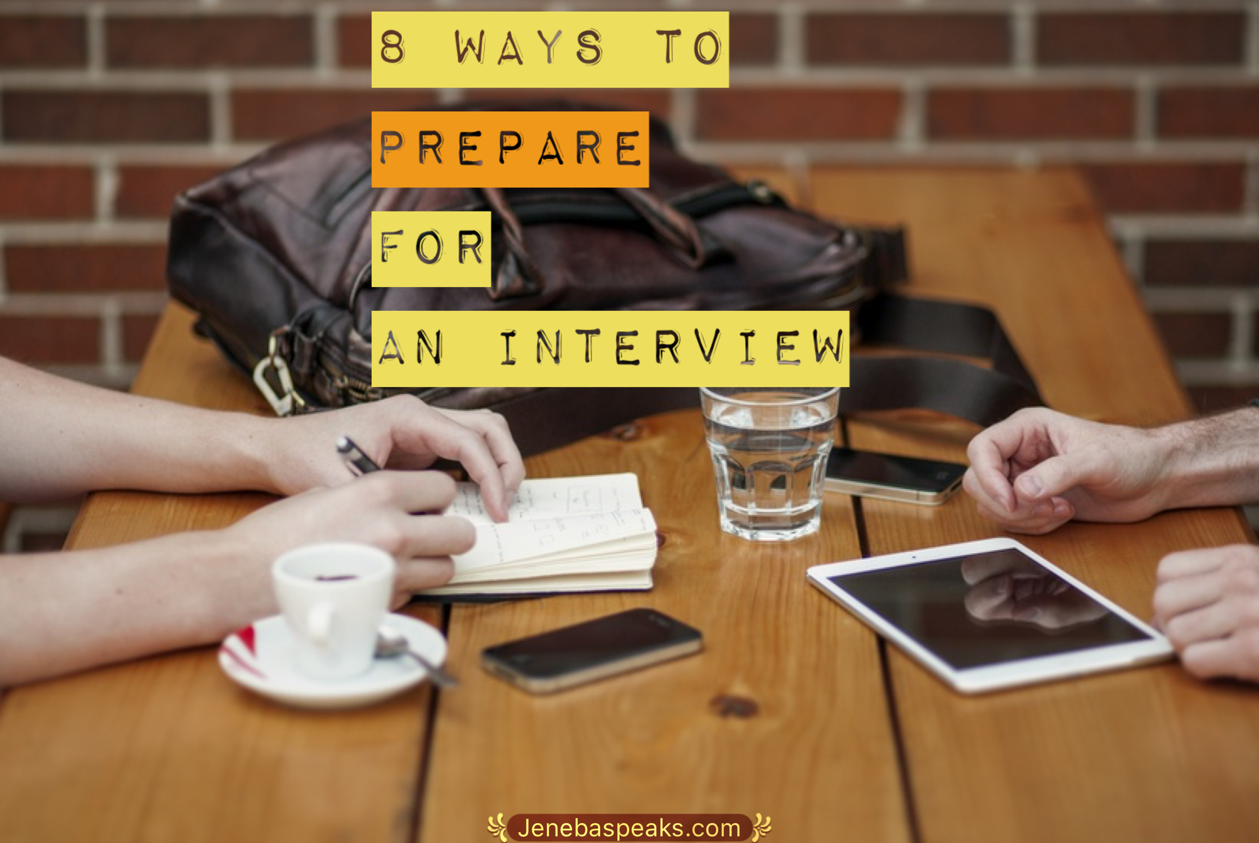 8 Ways To Prepare For An Interview